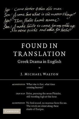 Found in Translation: Greek Drama in English (Paperback)