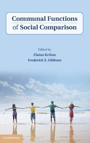 Communal Functions of Social Comparison (Hardback)