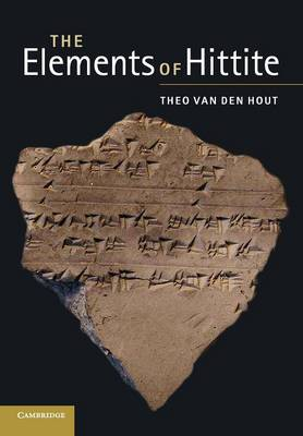 The Elements of Hittite (Paperback)