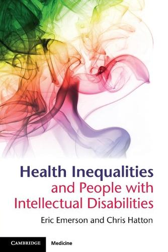 Health Inequalities and People with Intellectual Disabilities (Paperback)