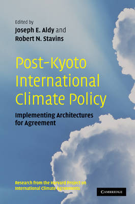 Post-Kyoto International Climate Policy: Implementing Architectures for Agreement (Hardback)