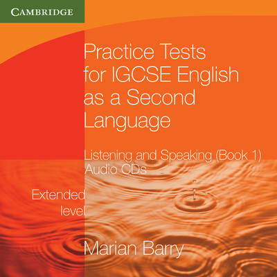Practice Tests for IGCSE English as a Second Language: Listening and Speaking, Extended Level Audio CDs (2) (Accompanies Bk 1) - Cambridge International IGCSE Book 1 (CD-Audio)
