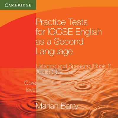 Practice Tests for IGCSE English as a Second Language: Listening and Speaking, Core Level Book 1 Audio CDs (2) - Cambridge International IGCSE (CD-Audio)