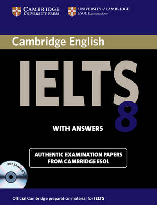 Cambridge IELTS 8 Self-study Pack (student's Book with Answers and Audio CDs (2)): Official Examination Papers from University of Cambridge ESOL Examinations - IELTS Practice Tests (Mixed media product)