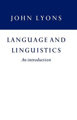 Language and Linguistics: An Introduction (Paperback)