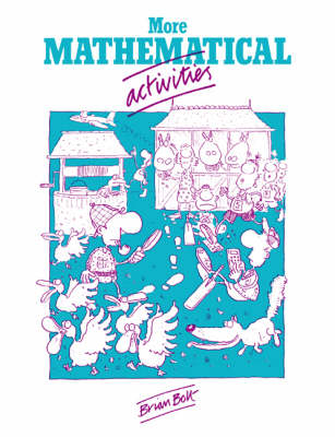 More Mathematical Activities: A Resource Book for Teachers (Paperback)