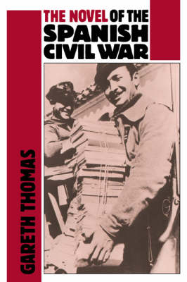 The Novel of the Spanish Civil War (1936-1975) (Hardback)