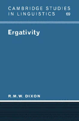 Ergativity - Cambridge Studies in Linguistics No.69 (Paperback)