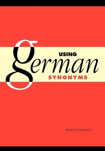 Using German Synonyms (Paperback)