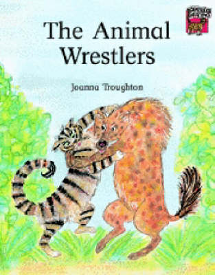 The Animal Wrestlers - Cambridge Reading (Paperback)