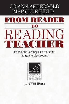 From Reader to Reading Teacher: Issues and Strategies for Second Language Classrooms - Cambridge Language Education (Paperback)
