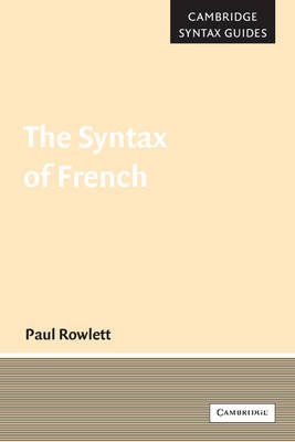The Syntax of French - Cambridge Syntax Guides (Paperback)