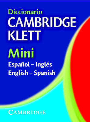 Diccionario Cambridge Klett Mini Espanol-Ingles/English-Spanish (Paperback)