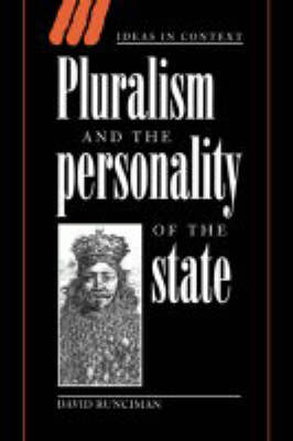 Pluralism and the Personality of the State - Ideas in Context No.47 (Hardback)