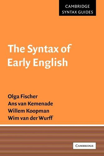 The Syntax of Early English - Cambridge Syntax Guides (Paperback)