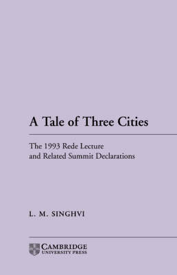 A Tale of Three Cities: The 1993 Rede Lecture and Related Summit Declarations (Paperback)