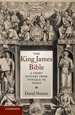 The King James Bible: A Short History from Tyndale to Today (Paperback)