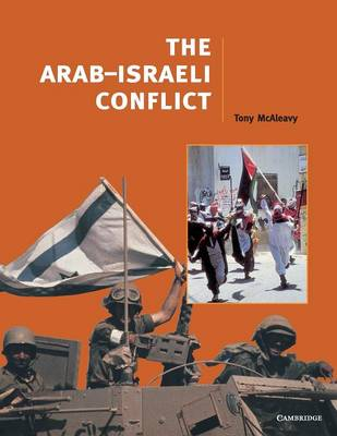 The Arab-Israeli Conflict - Cambridge History Programme Key Stage 4 (Paperback)