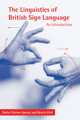 The Linguistics of British Sign Language: An Introduction (Paperback)