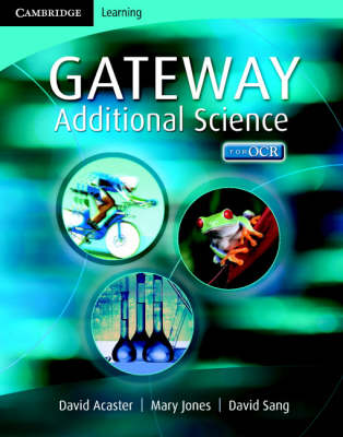 Cambridge Gateway Sciences Additional Science Class Book - Cambridge Gateway Sciences (Paperback)
