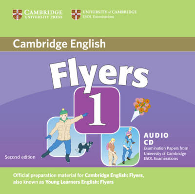 Cambridge Young Learners English Tests Flyers 1 Audio CD: Level 1: Examination Papers from the University of Cambridge ESOL Examinations - Cambridge Young Learners English Tests (CD-Audio)