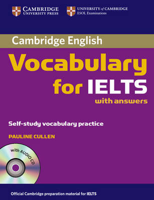 Cambridge Vocabulary for IELTS Book with Answers and Audio CD (Mixed media product)
