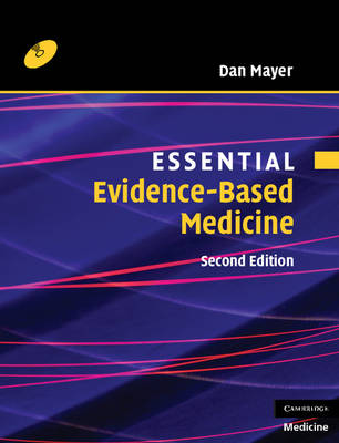 Essential Evidence-Based Medicine with CD-ROM - Essential Medical Texts for Students and Trainees (Mixed media product)