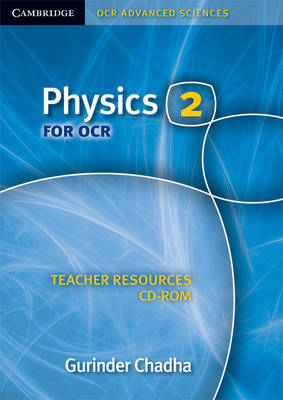 Physics 2 for OCR Teacher Resources CD-ROM - Cambridge OCR Advanced Sciences (CD-ROM)