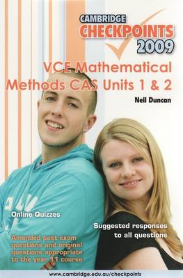 Cambridge Checkpoints VCE Mathematical Methods CAS Units 1&2: Units 1 and 2 - Cambridge Checkpoints (Paperback)