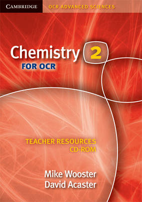 Chemistry 2 for OCR Teacher Resources CD-ROM: 2 - Cambridge OCR Advanced Sciences (CD-ROM)