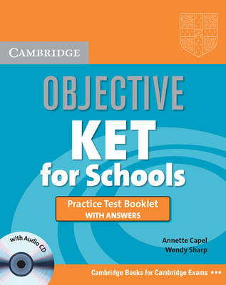 Objective KET for Schools Practice Test Booklet with Answers with Audio CD - Objective (Mixed media product)
