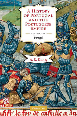 A History of Portugal and the Portuguese Empire 2 Volume Paperback Set: From Earliest Times to 1807 (Multiple copy pack)