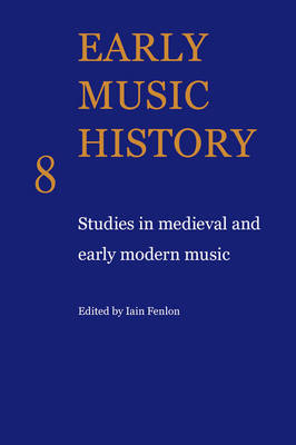 Early Music History: Studies in Medieval and Early Modern Music (Paperback)
