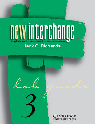New Interchange 3 Lab guide: English for International Communication (Paperback)