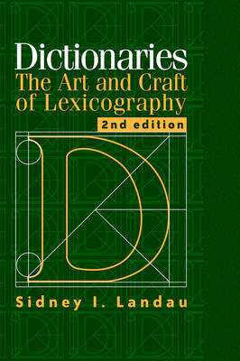 Dictionaries: The Art and Craft of Lexicography (Paperback)