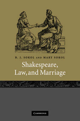 Shakespeare, Law, and Marriage (Hardback)