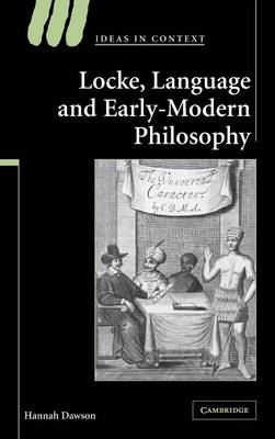 Locke, Language and Early-Modern Philosophy - Ideas in Context No. 76 (Hardback)