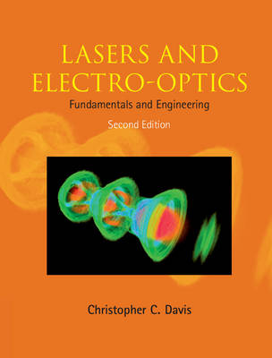 Lasers and Electro-optics: Fundamentals and Engineering (Hardback)