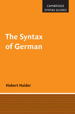The Syntax of German - Cambridge Syntax Guides (Hardback)