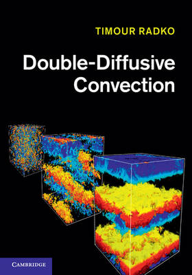 Double-Diffusive Convection (Hardback)