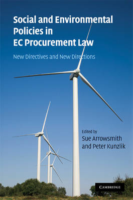 Social and Environmental Policies in EC Procurement Law: New Directives and New Directions (Hardback)