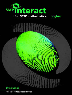 SMP Interact for GCSE Mathematics - Higher: Higher - SMP Interact Key Stage 4 (Paperback)