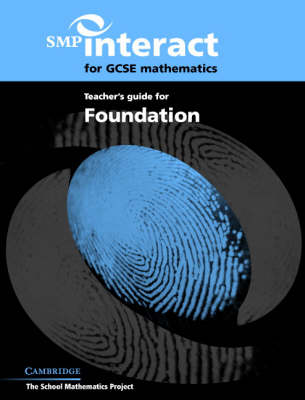 SMP Interact for GCSE Mathematics Teacher's Guide for Foundation - SMP Interact Key Stage 4 (Paperback)