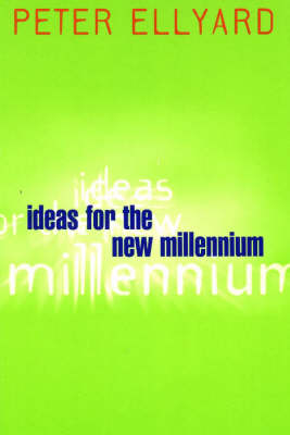 Ideas for the New Millennium (Paperback)