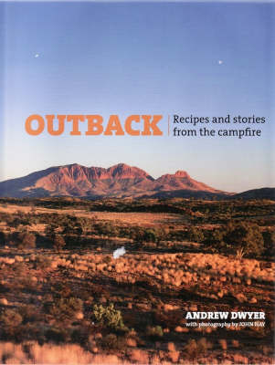 Outback: Recipes and Stories from the Campfire (Hardback)