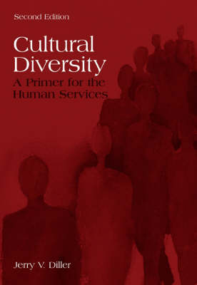 Cultural Diversity: A Primer for the Human Services (Paperback)