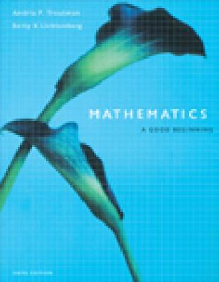 Mathematics: A Good Beginning (with InfoTrac) (Mixed media product)