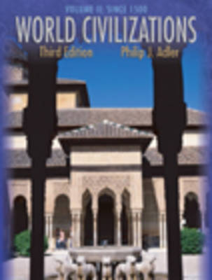 World Civilizations: Since 1500 (Chapters 26-58) v. 2 (Paperback)