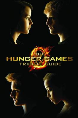 The Hunger Games Tribute Guide - Hunger Games Trilogy (Paperback)