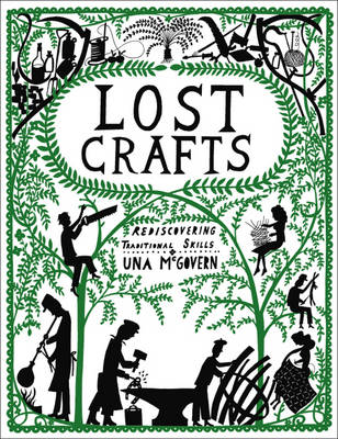 Lost Crafts: Rediscovering Traditional Skills (Paperback)